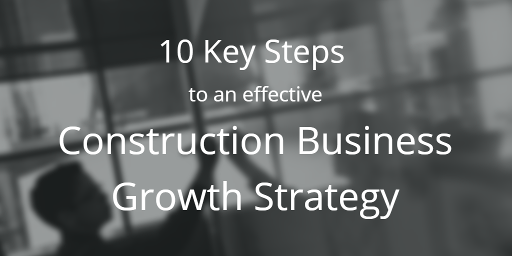 construction-business-growth-strategy
